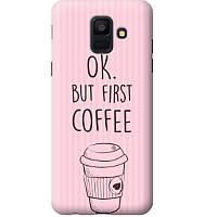 Дизайнерский чехол MMC для Samsung Galaxy A6 2018 Ok but first coffee 666358, КОД: 1036633