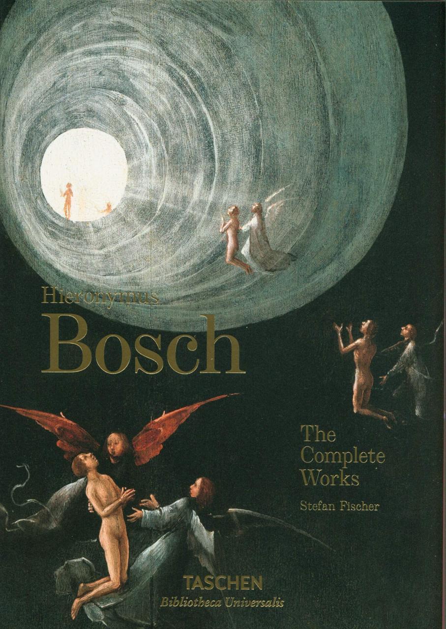 Hieronymus Bosch. Complete Works. Stefan Fischer