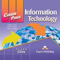 Career Paths: Information Technology. Class Audio CDs (set of 2)