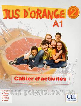 Jus d'orange 2 (A1) Cahier d exercices