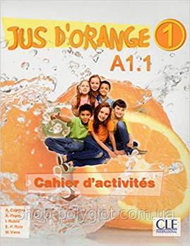 Jus d'orange 1 (A1.1) Cahier d exercices