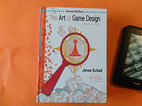 The Art of Game Design: A Book of Lenses, Second Edition, Jesse Schell
