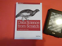Data Science from Scratch: First Principles with Python 1st Edition, Joel Grus