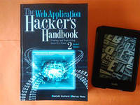The Web Application Hacker's Handbook: Finding and Exploiting Security Flaws 2nd Edition, Dafydd Stuttard