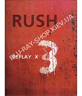 Rush - Replay [3 DVD]