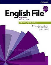 English File Fourth Edition Beginner Student's Book with Online Practice / Учебник