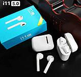 Беспроводные Bluetooth наушники i11 в стиле Apple AirPods сенсорные с кейсом для зарядки., фото 3