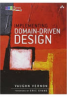 Implementing Domain-Driven Design, Vaughn Vernon