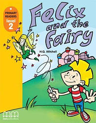 Primary Readers 2 Felix and the Fairy with CD-ROM