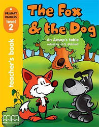 Primary Readers 2 The Fox and the Dog Teacher's Book