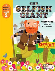 Primary Readers 2 The Selfish Giant with CD-ROM