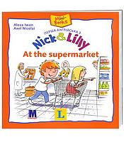 Перша англійська з Nick and Lilly -  At the supermarket. Английский язык