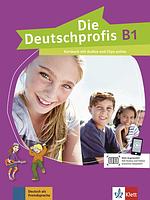 Die Deutschprofis В1 Kursbuch mit Audios und Clips online. Немецкий язык