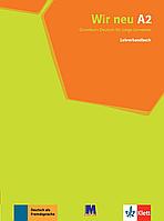 WIR neue A2 Книга для вчителя. Немецкий язык (Німецька мова)