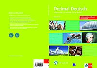 Dreimal Deutsch. Arbeitsbuch + Audio-CD. A2 / B1. Немецкий язык