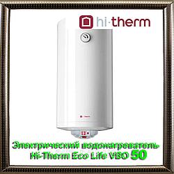 Электрический водонагреватель Hi-Therm  Eco Life VBO 50