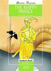 Graded Readers 1 The Happy Prince Student's Book