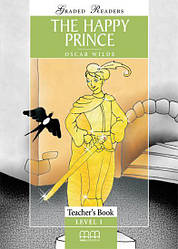 Graded Readers 1 The Happy Prince Teacher's Book
