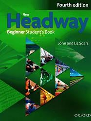 New Headway 4th Ed Beginner Student's Book (учебник)