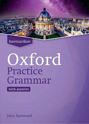 Oxford Practice Grammar New Edition Intermediate with Key