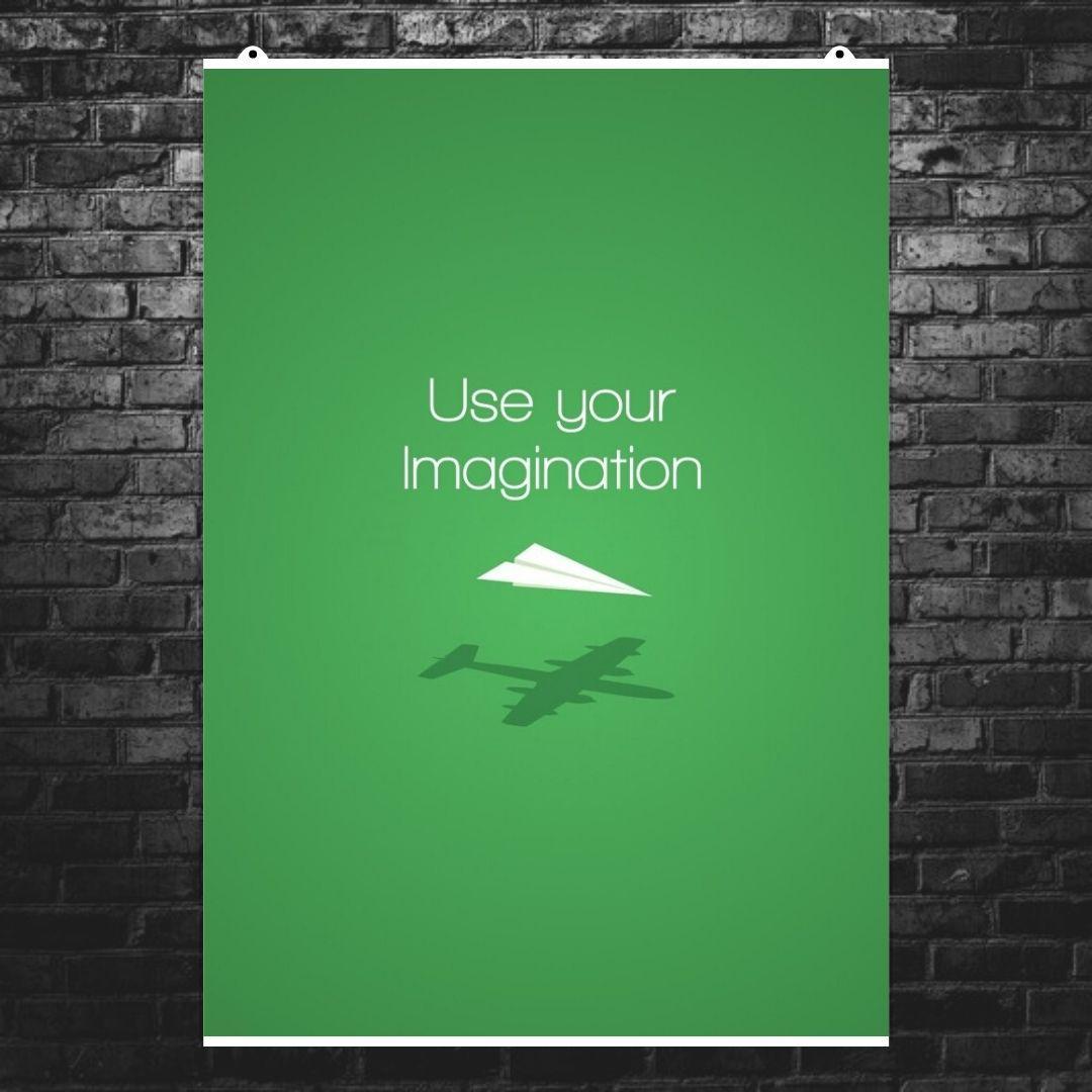 "Постер ""Use your imagination"". Мотивационный плакат, англ.. Размер 60x42см (A2). Глянцевая бумага"