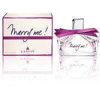 Lanvin Marry Me парфюмированная вода 75 ml. (Ланвин Мерри Ми)