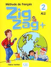 Учебник ZigZag+ 2 Méthode de Français — Livre de l'élève avec CD audio