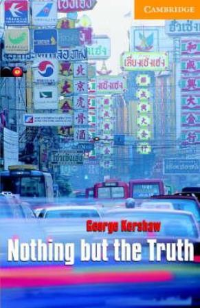 CER 4 Nothing but Truth with Audio CDs