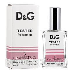 TESTER женский Dolce & Gabbana 3 L`IMPERATRICE 60 мл