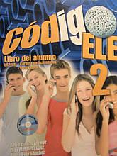 Codigo Ele: Libro Del Alumno + Libro Digital (+CD) - Учебник + рабочая тетрадь