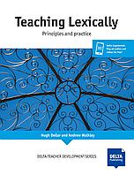 Книга Delta Publishing Delta Teacher Development Teaching Lexically Hugh Dellar, Andrew Walkley
