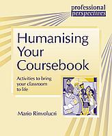 Книга Delta Publishing Professional Perspectives Humanising your Coursebook Mario Rinvolucri
