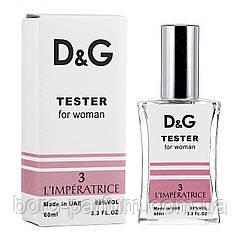 Тестер женский Dolce & Gabbana 3 L`Imperatrice 60 мл