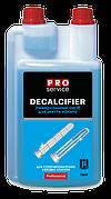 PRO Рідина для миття та видалення мінеральних відкладень Decalcifier Liquid