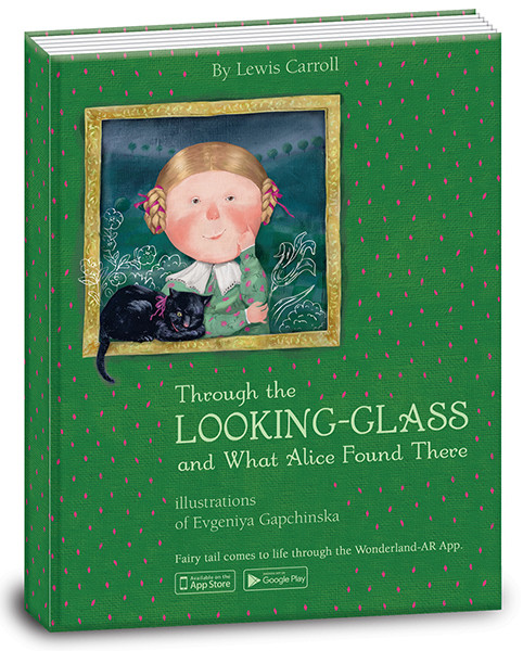 "Книга ""Алиса в зазеркалье"" (Eng.) Through the looking-glass and what Alice found there"