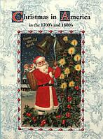Різдво в Америці 1700-х і 1800-х років.  Christmas in America in the 1700s and 1800s, фото 1