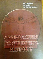 Approaches  to studying  history