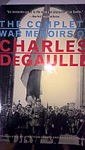 The Complete War Memoirs of Charles DeGaulle