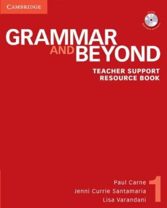 Grammar and Beyond 1 Teacher Support Resource Book with CD-ROM