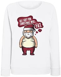 Женский свитшот All I Got For Christmas Was... Fat. (белый)
