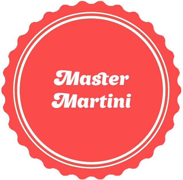 Master Martini (MM)