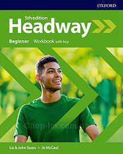New Headway 5th Edition Beginner Workbook with key / тетрадь