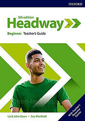 New Headway 5th Edition Beginner Teacher's Guide with Teacher's Resource Center / книга для учителя