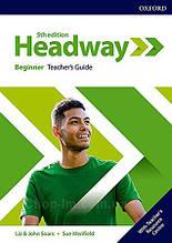 New Headway 5th Edition Beginner Teacher's Guide with Teacher's Resource Center / книга для учителя
