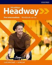New Headway 5th Edition Pre-Intermediate Workbook with key / тетрадь