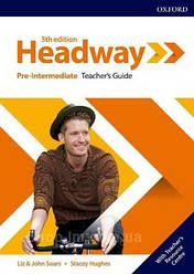 New Headway 5th Edition Pre-Intermediate Teacher's Guide with Teacher's Resource Center / книга для учителя