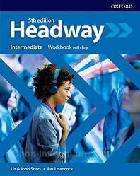 New Headway 5th Edition Intermediate Workbook with key / тетрадь