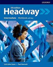 New Headway 5th Edition Intermediate Workbook with key / тетрадь