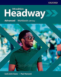 New Headway 5th Edition Advanced Workbook with key / тетрадь