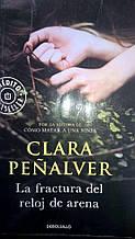 Clara Peñalver,    La fractura del reloj de arena